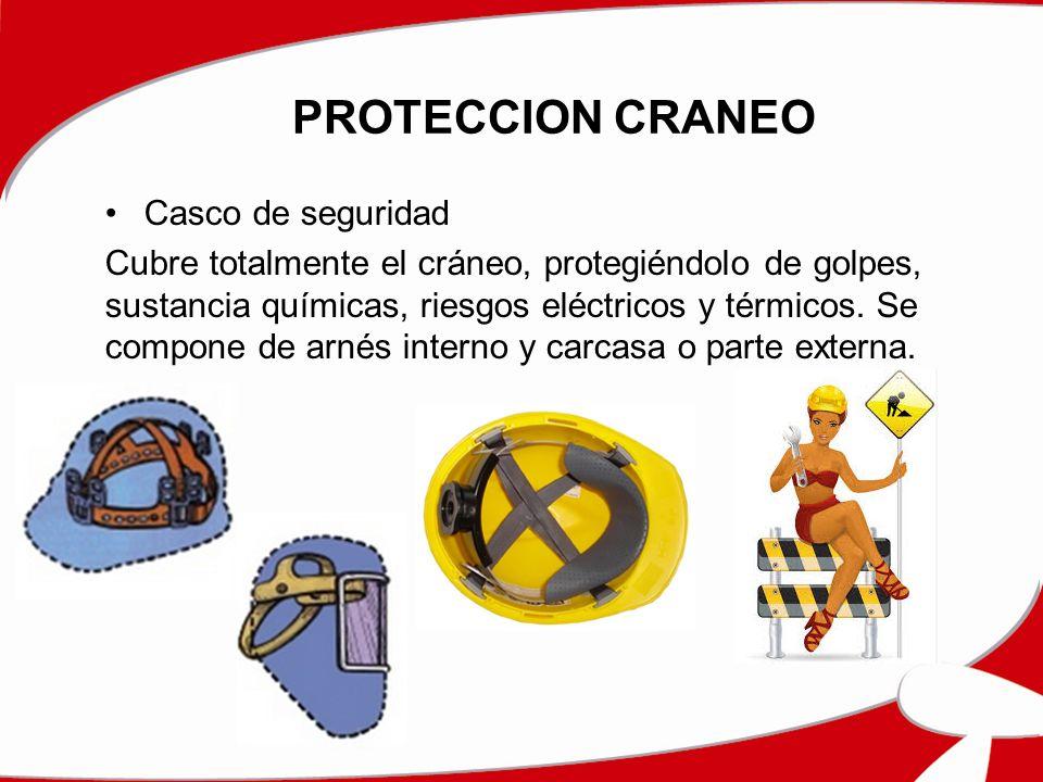 PROTECCION CRANEO Casco de seguridad Cubre totalmente el cráneo, protegiéndolo de golpes, sustancia químicas, riesgos eléctricos y térmicos. Se compon