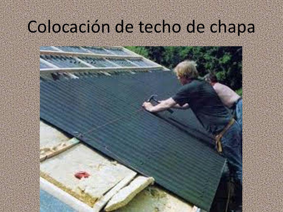 Colocación de techo de chapa