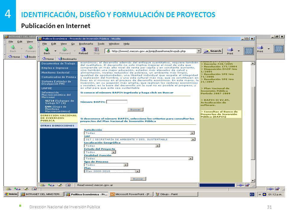 Dirección Nacional de Inversión Pública Publicación en Internet IDENTIFICACIÓN, DISEÑO Y FORMULACIÓN DE PROYECTOS 31 4