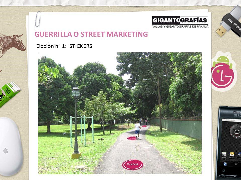 Opción n° 1: STICKERS GUERRILLA O STREET MARKETING