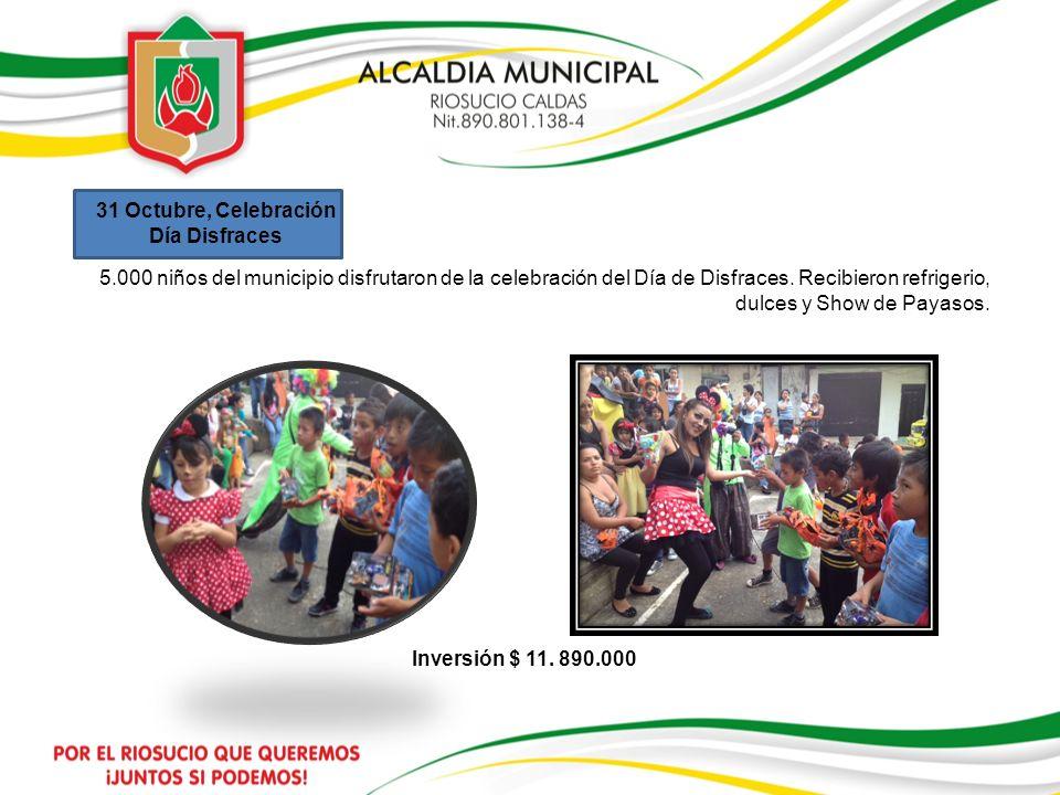 31 Octubre, Celebración Día Disfraces 5.000 niños del municipio disfrutaron de la celebración del Día de Disfraces. Recibieron refrigerio, dulces y Sh