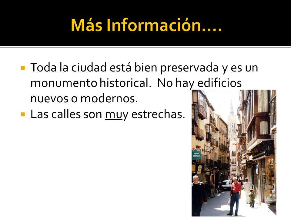 Toda la ciudad está bien preservada y es un monumento historical. No hay edificios nuevos o modernos. Las calles son muy estrechas.