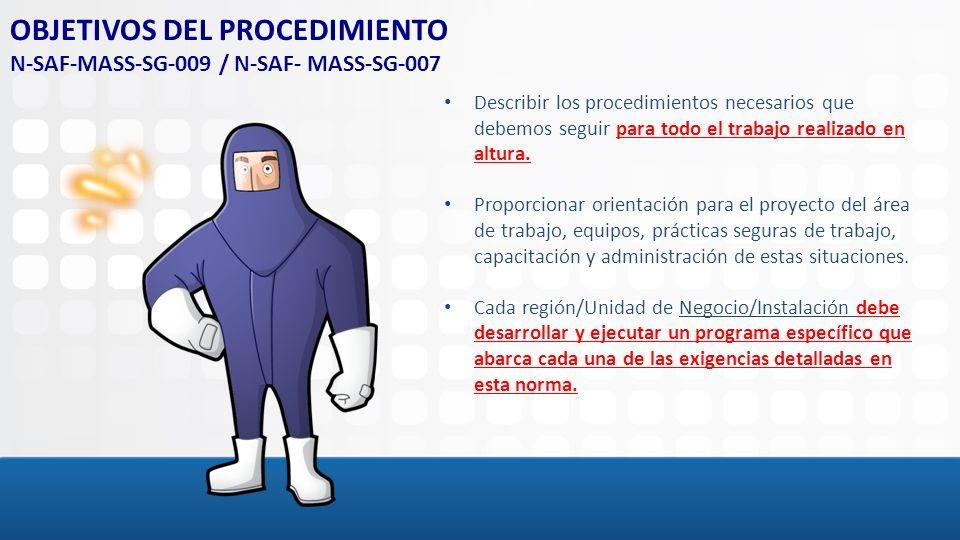 Describir los procedimientos necesarios que debemos seguir para todo el trabajo realizado en altura. Proporcionar orientación para el proyecto del áre