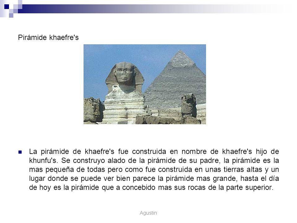 Pirámide khaefre's La pirámide de khaefre's fue construida en nombre de khaefre's hijo de khunfu's. Se construyo alado de la pirámide de su padre, la