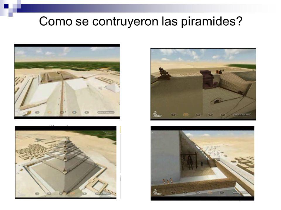 Como se contruyeron las piramides?