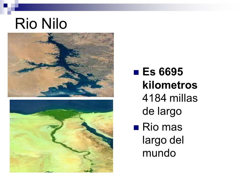Rio Nilo Es 6695 kilometros 4184 millas de largo Rio mas largo del mundo