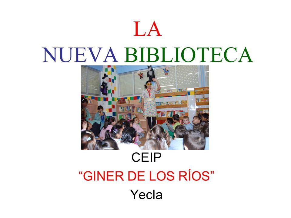 LA NUEVA BIBLIOTECA CEIP GINER DE LOS RÍOS Yecla