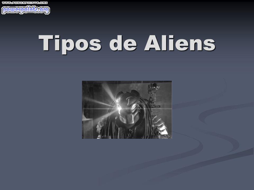 Tipos de Aliens