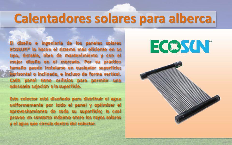 Calentadores solares para alberca. El diseño e ingeniería de los paneles solares ECOSUN® lo hacen el sistema más eficiente en su tipo, durable, libre