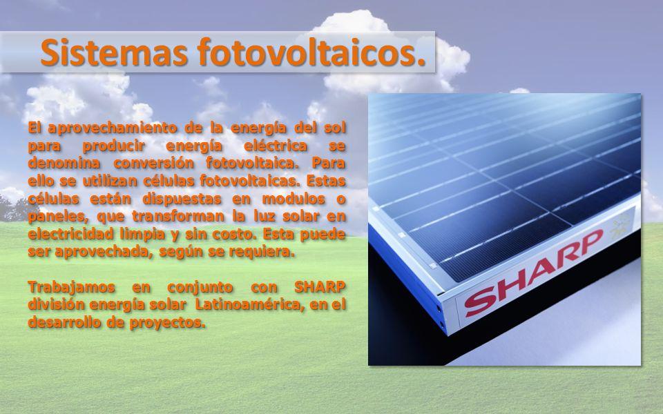 Sistemas fotovoltaicos. El aprovechamiento de la energía del sol para producir energía eléctrica se denomina conversión fotovoltaica. Para ello se uti