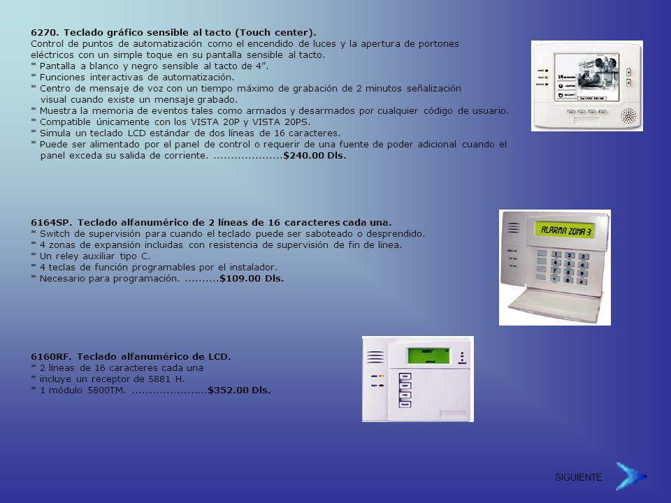 SIGUIENTE 6270.Teclado gráfico sensible al tacto (Touch center).