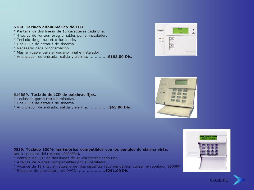 SIGUIENTE 6160.Teclado alfanumérico de LCD. * Pantalla de dos líneas de 16 caracteres cada una.