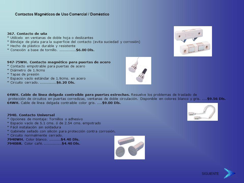 Contactos Magnéticos de Uso Comercial / Doméstico 367.
