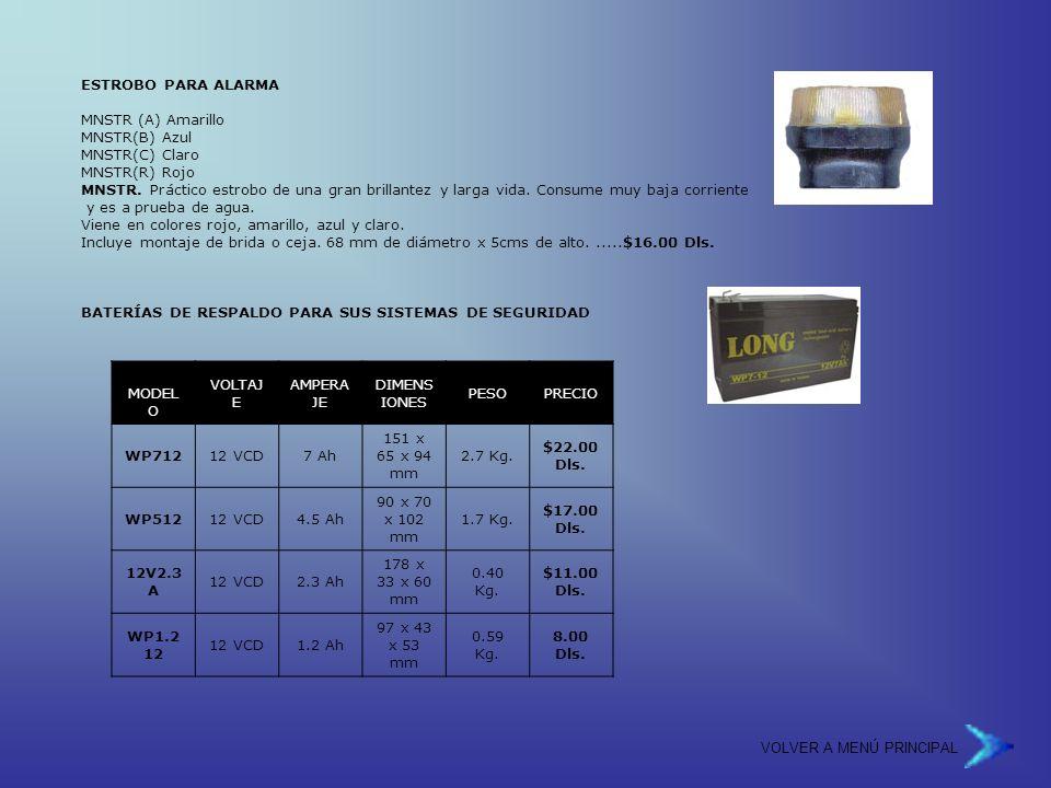ESTROBO PARA ALARMA MNSTR (A) Amarillo MNSTR(B) Azul MNSTR(C) Claro MNSTR(R) Rojo MNSTR.