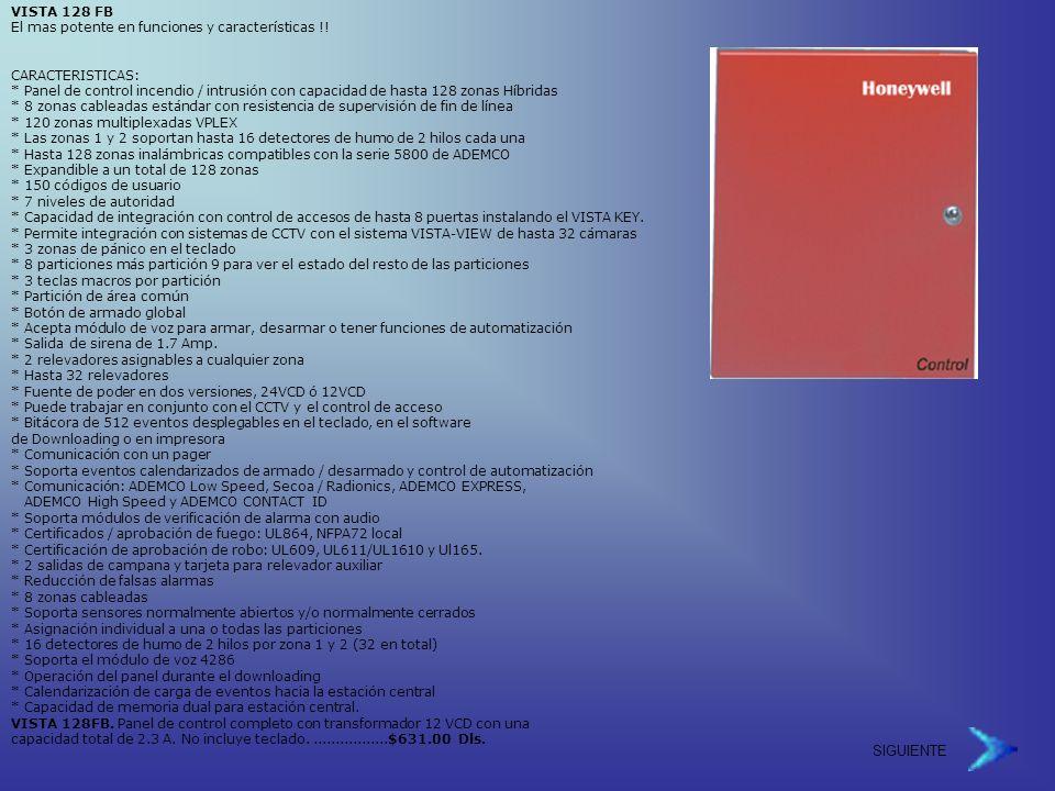 SIGUIENTE VISTA 128 FB El mas potente en funciones y características !.
