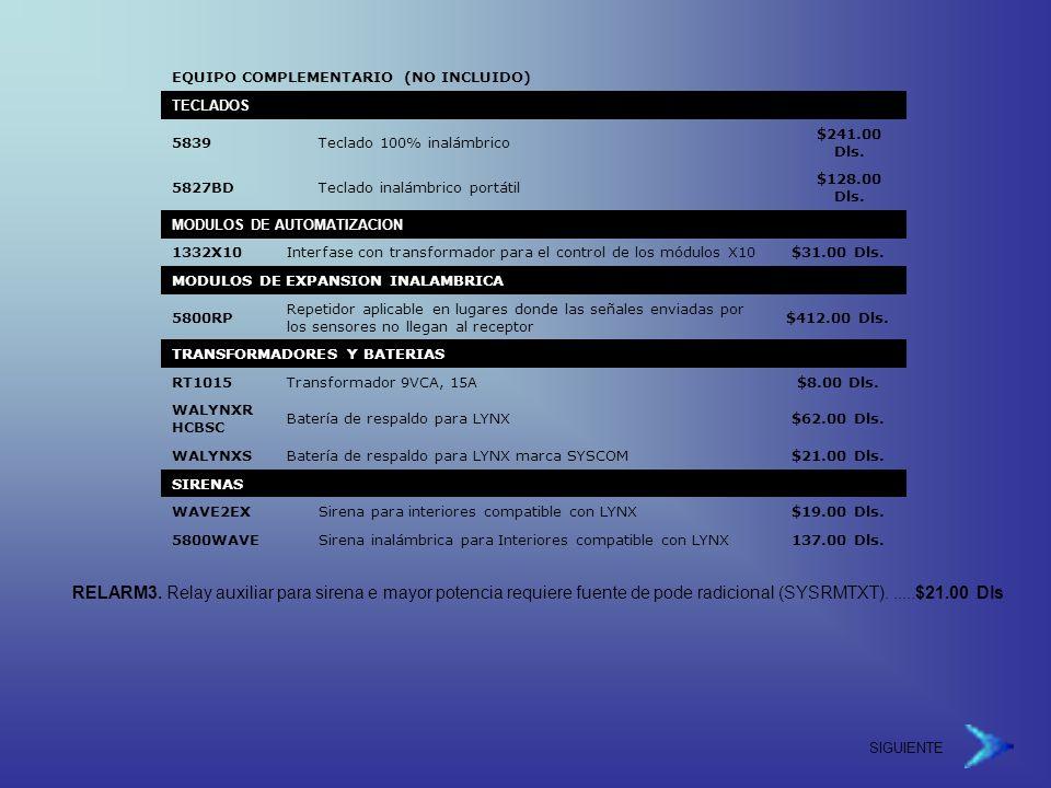 EQUIPO COMPLEMENTARIO (NO INCLUIDO) TECLADOS 5839Teclado 100% inalámbrico $241.00 Dls.