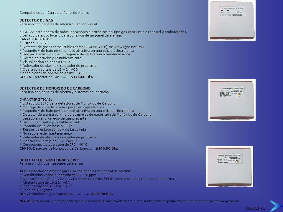 Compatibles con Cualquier Panel de Alarma DETECTOR DE GAS Para uso con paneles de alarma o uso individual.