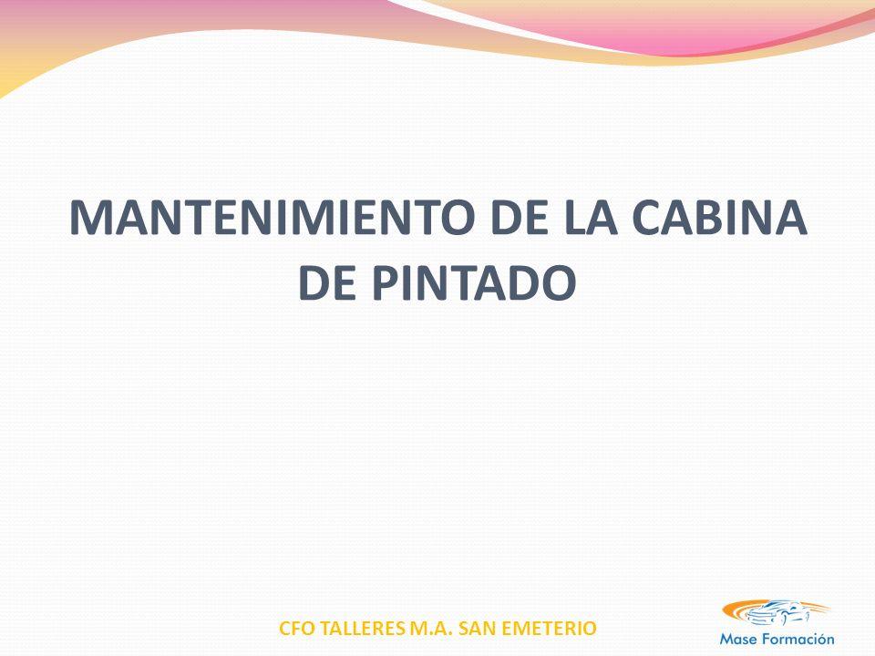 CFO TALLERES M.A. SAN EMETERIO MANTENIMIENTO DE LA CABINA DE PINTADO