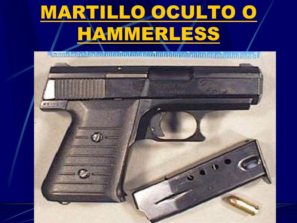 MARTILLO OCULTO O HAMMERLESS
