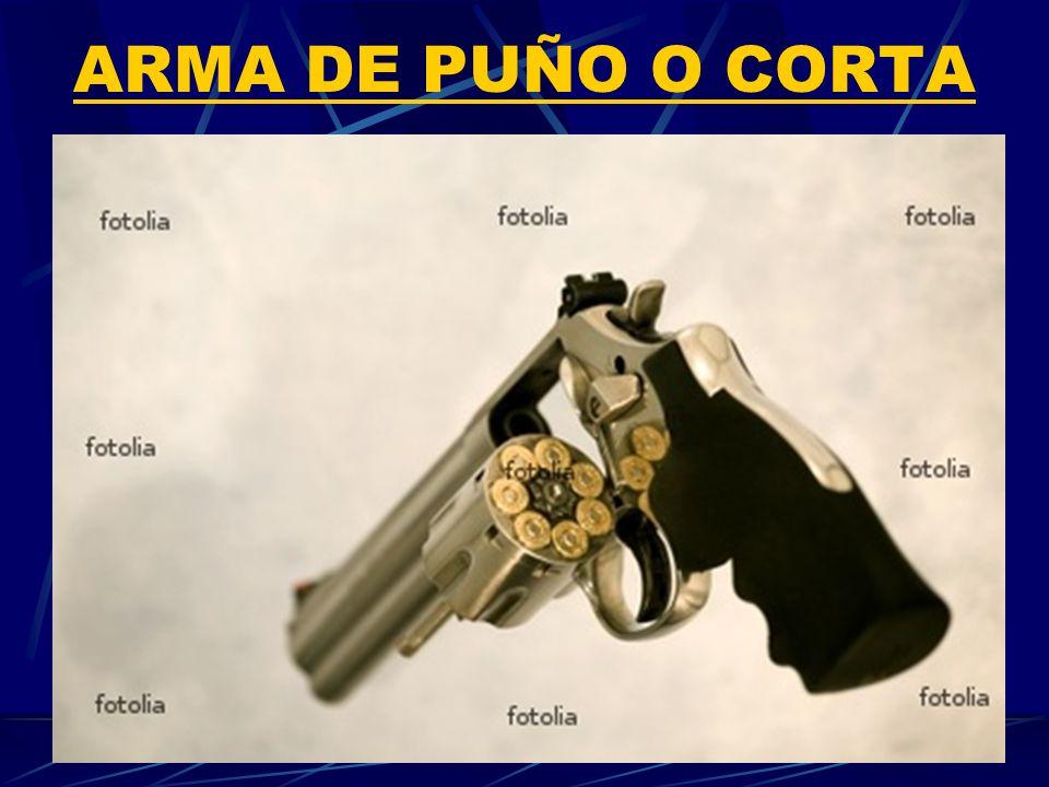 ARMA DE PUÑO O CORTA