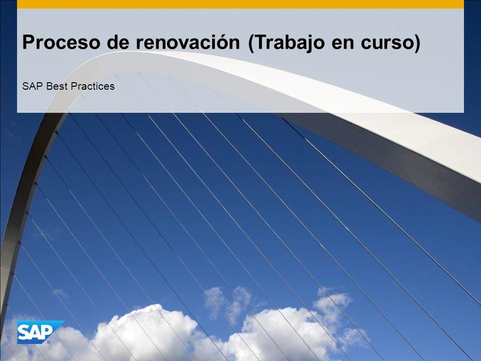Proceso de renovación (Trabajo en curso) SAP Best Practices