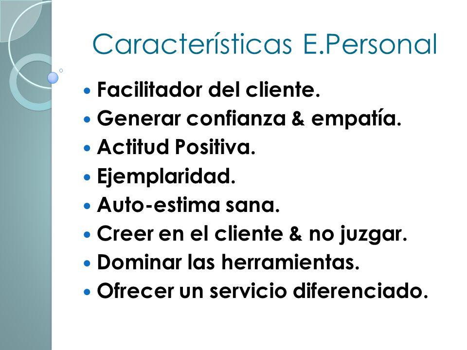 Características E.Personal Facilitador del cliente.