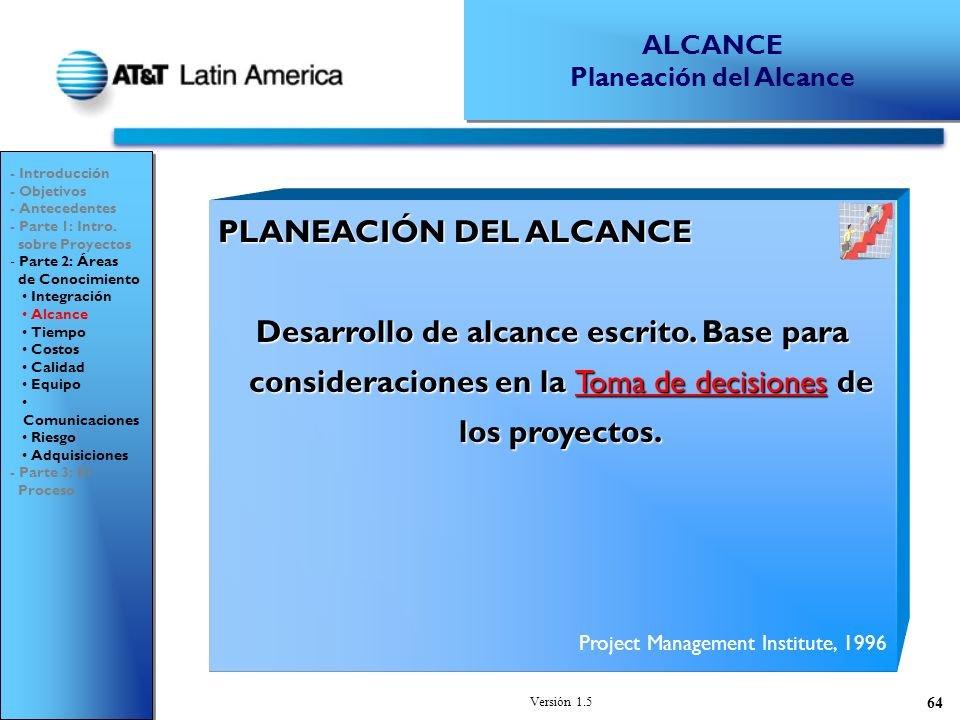 Versión 1.5 64 PLANEACIÓN DEL ALCANCE Desarrollo de alcance escrito.