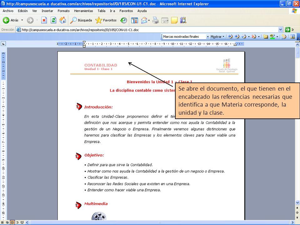 Se abre el documento, el que tienen en el encabezado las referencias necesarias que identifica a que Materia corresponde, la unidad y la clase.