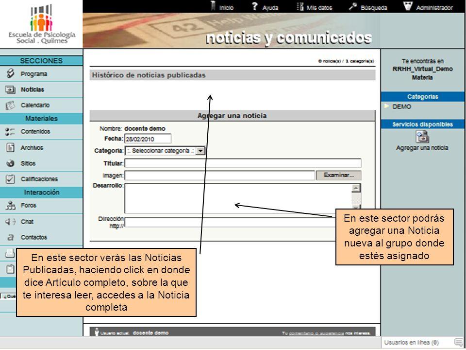 En este sector verás las Noticias Publicadas, haciendo click en donde dice Artículo completo, sobre la que te interesa leer, accedes a la Noticia comp