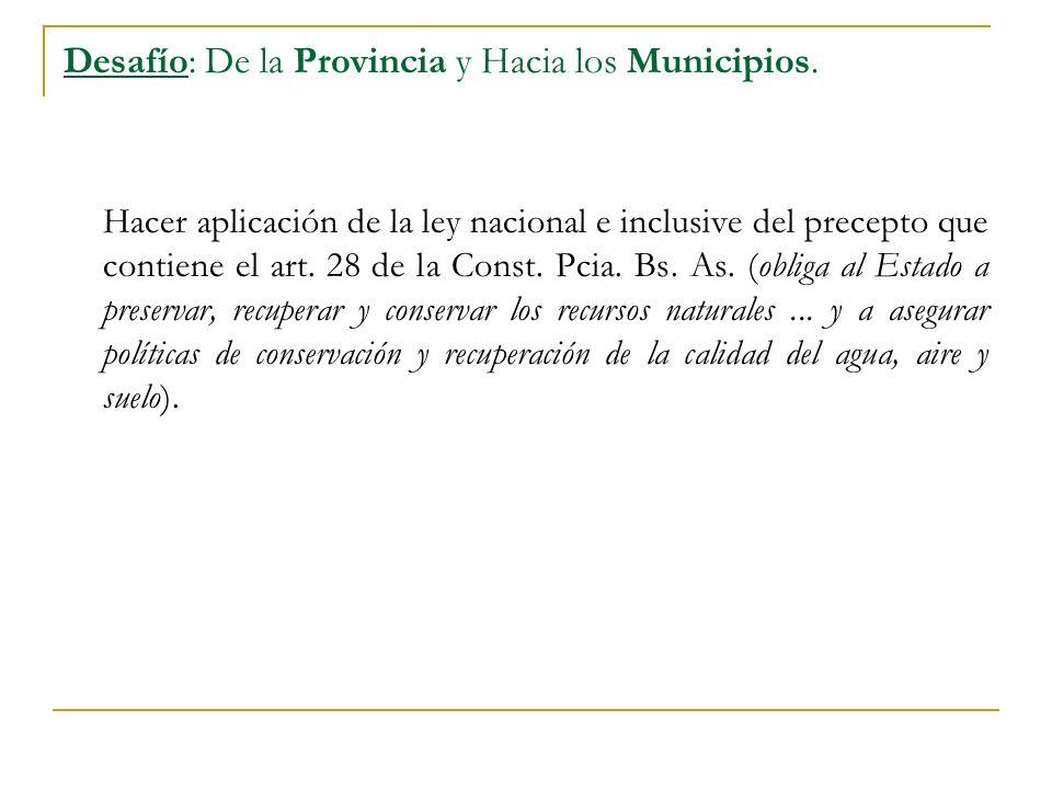 Desafío: De la Provincia y Hacia los Municipios.