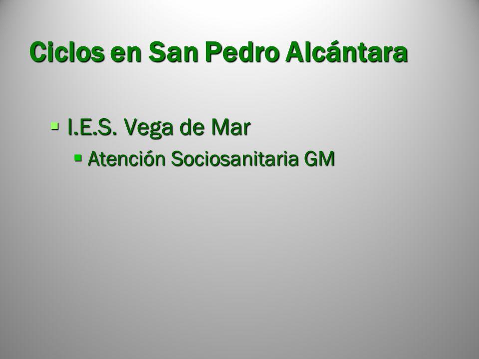 Ciclos en San Pedro Alcántara I.E.S.Vega de Mar I.E.S.