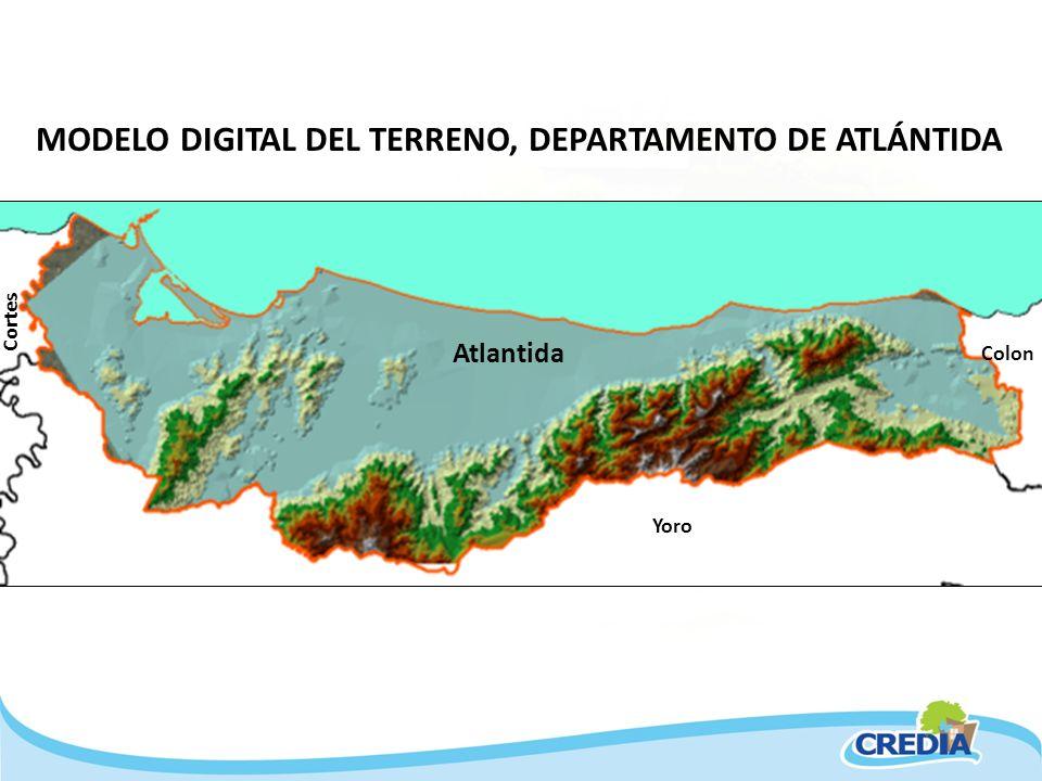 MODELO DIGITAL DEL TERRENO, DEPARTAMENTO DE ATLÁNTIDA Yoro Colon Cortes Atlantida