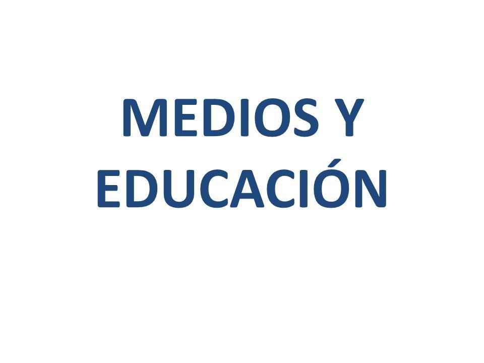 MEDIOS Y EDUCACIÓN