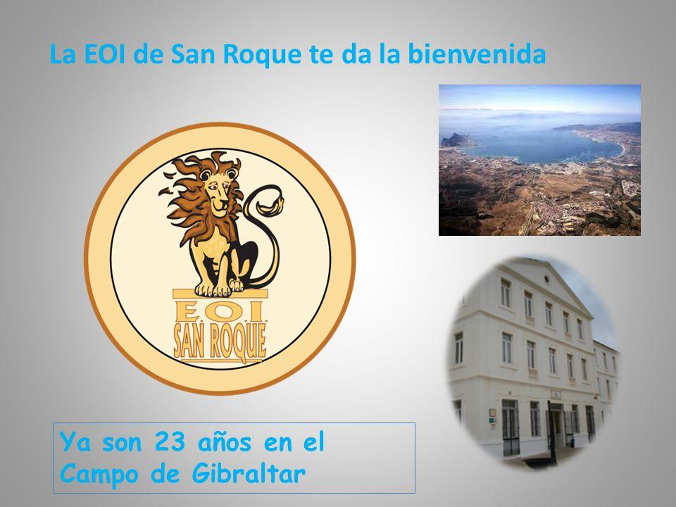 La EOI de San Roque te da la bienvenida Ya son 23 años en el Campo de Gibraltar