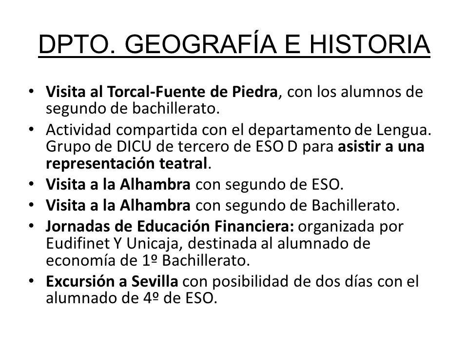 DPTO. GEOGRAFÍA E HISTORIA Visita al Torcal-Fuente de Piedra, con los alumnos de segundo de bachillerato. Actividad compartida con el departamento de