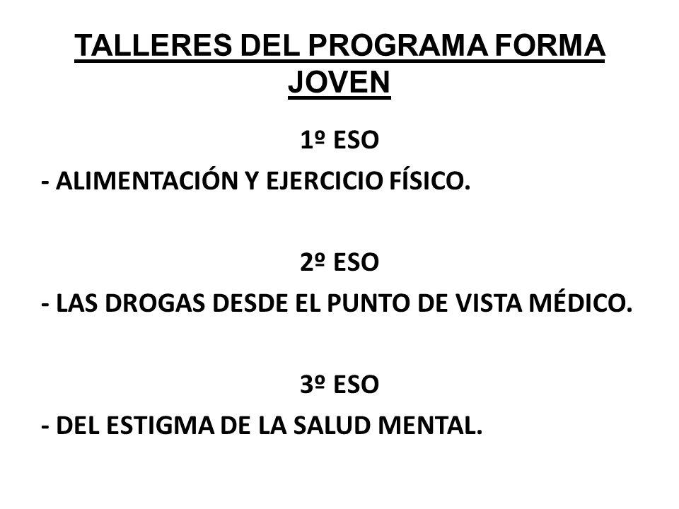 TALLERES DEL PROGRAMA FORMA JOVEN 1º ESO - ALIMENTACIÓN Y EJERCICIO FÍSICO.