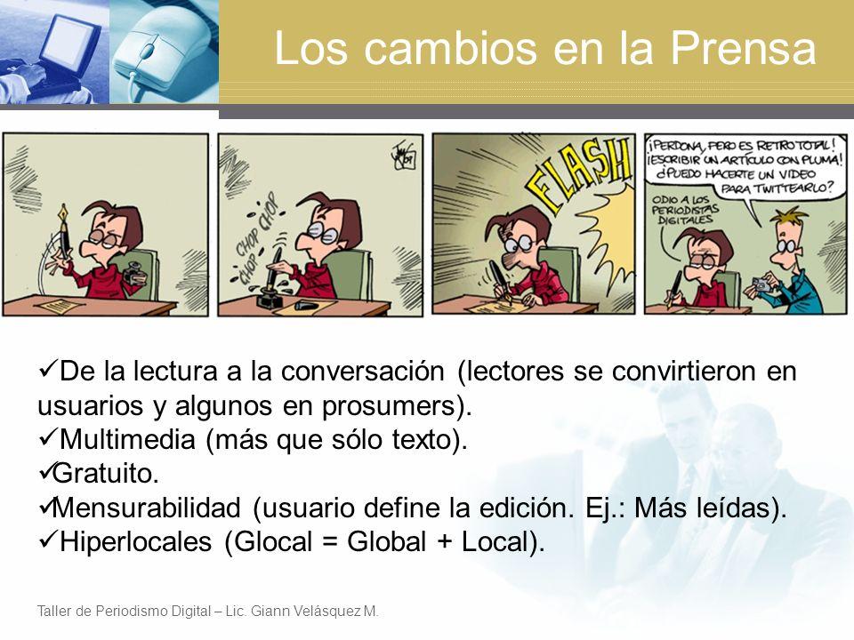 Los cambios en la Prensa De la lectura a la conversación (lectores se convirtieron en usuarios y algunos en prosumers).