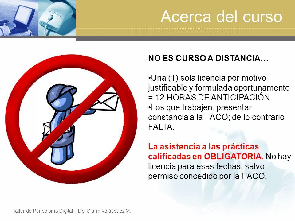 Paso 1 Crear sus usuarios en el blog Taller de Periodismo Digital – Lic. Giann Velásquez M.