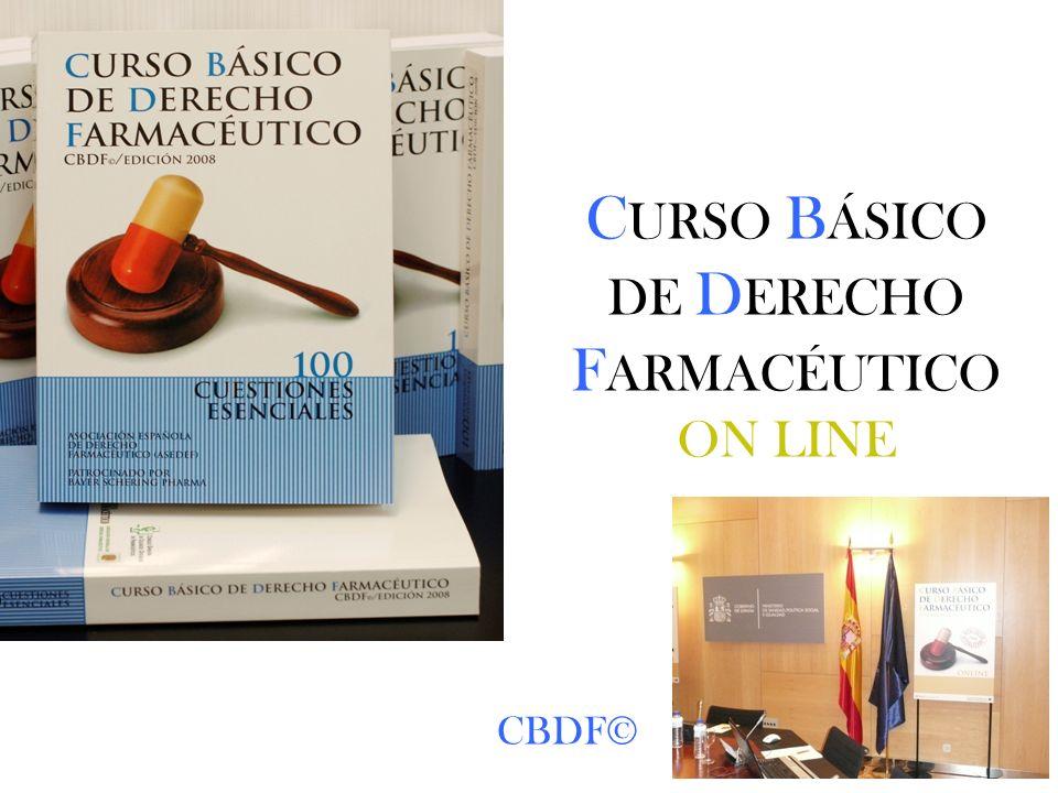 C URSO B ÁSICO DE D ERECHO F ARMACÉUTICO ON LINE CBDF©