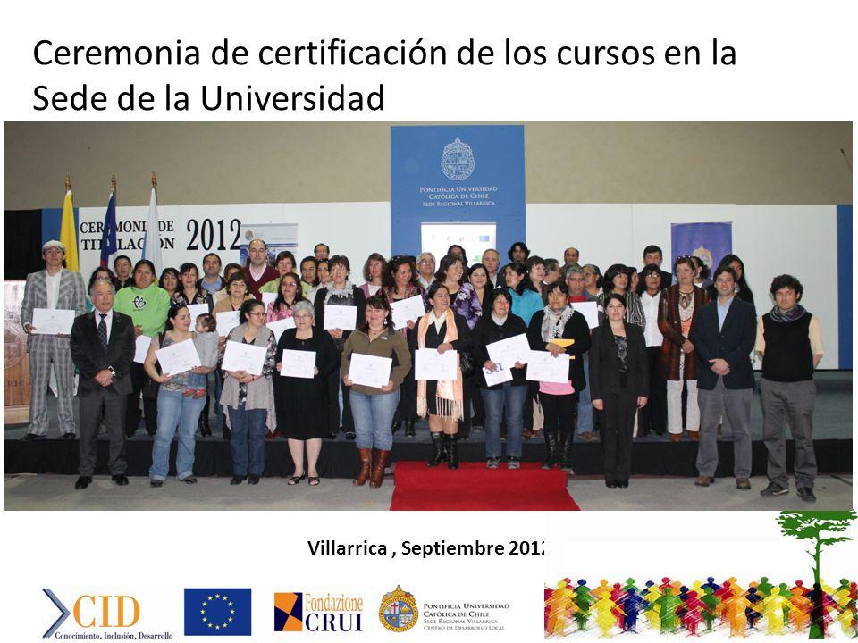 Ceremonia de certificación de los cursos en la Sede de la Universidad Villarrica, Septiembre 2012