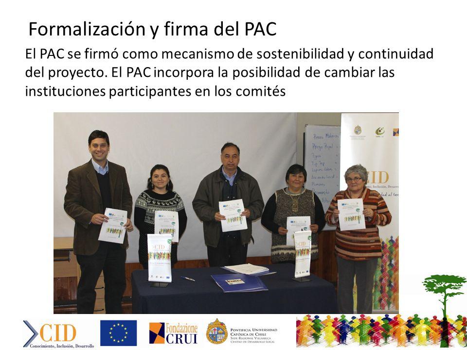 El PAC se firmó como mecanismo de sostenibilidad y continuidad del proyecto.