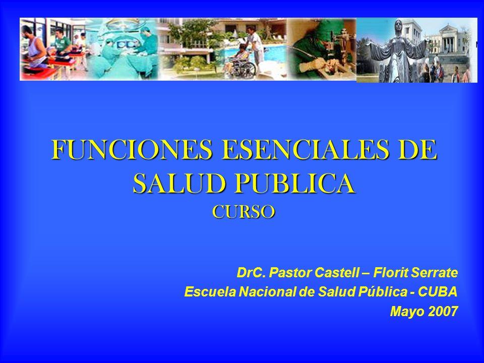 FUNCIONES ESENCIALES DE SALUD PUBLICA CURSO DrC.