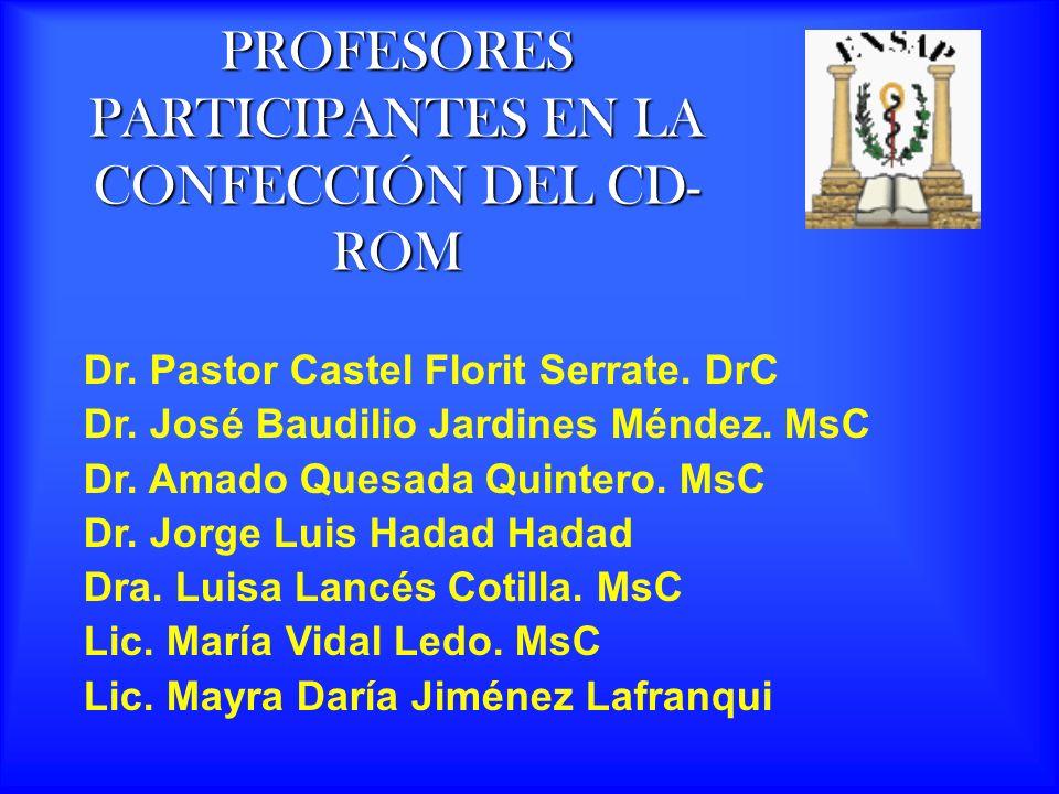 PROFESORES PARTICIPANTES EN LA CONFECCIÓN DEL CD- ROM Dr.