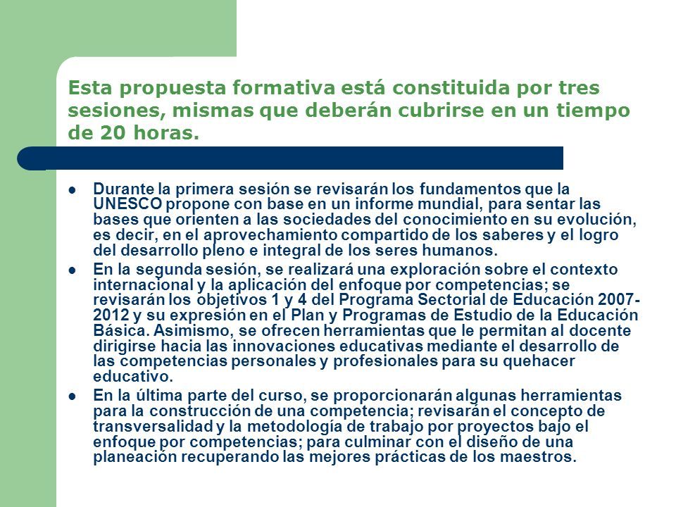 Durante la primera sesión se revisarán los fundamentos que la UNESCO propone con base en un informe mundial, para sentar las bases que orienten a las