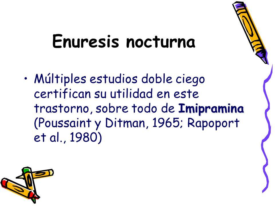 Enuresis nocturna ImipraminaMúltiples estudios doble ciego certifican su utilidad en este trastorno, sobre todo de Imipramina (Poussaint y Ditman, 196