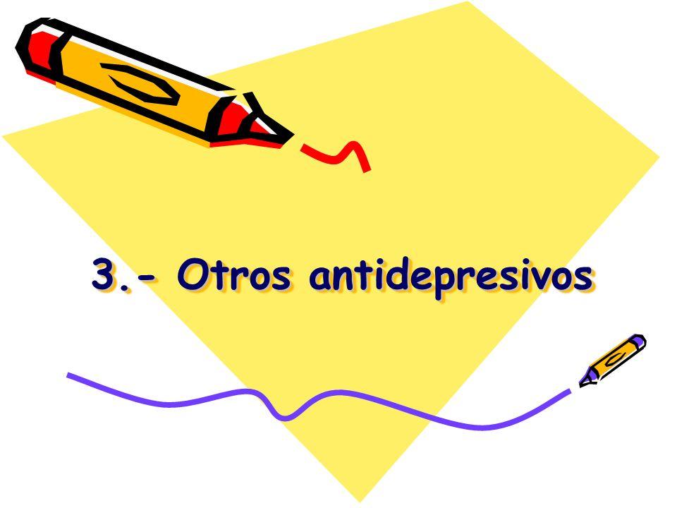 3.- Otros antidepresivos
