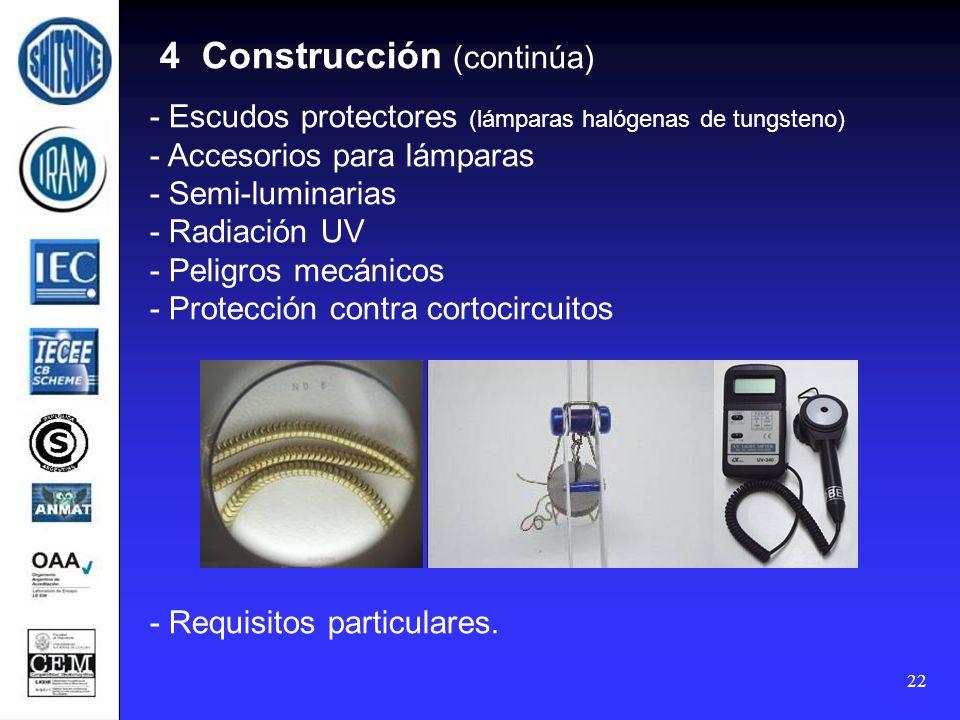 22 4 Construcción (continúa) - Escudos protectores (lámparas halógenas de tungsteno) - Accesorios para lámparas - Semi-luminarias - Radiación UV - Pel