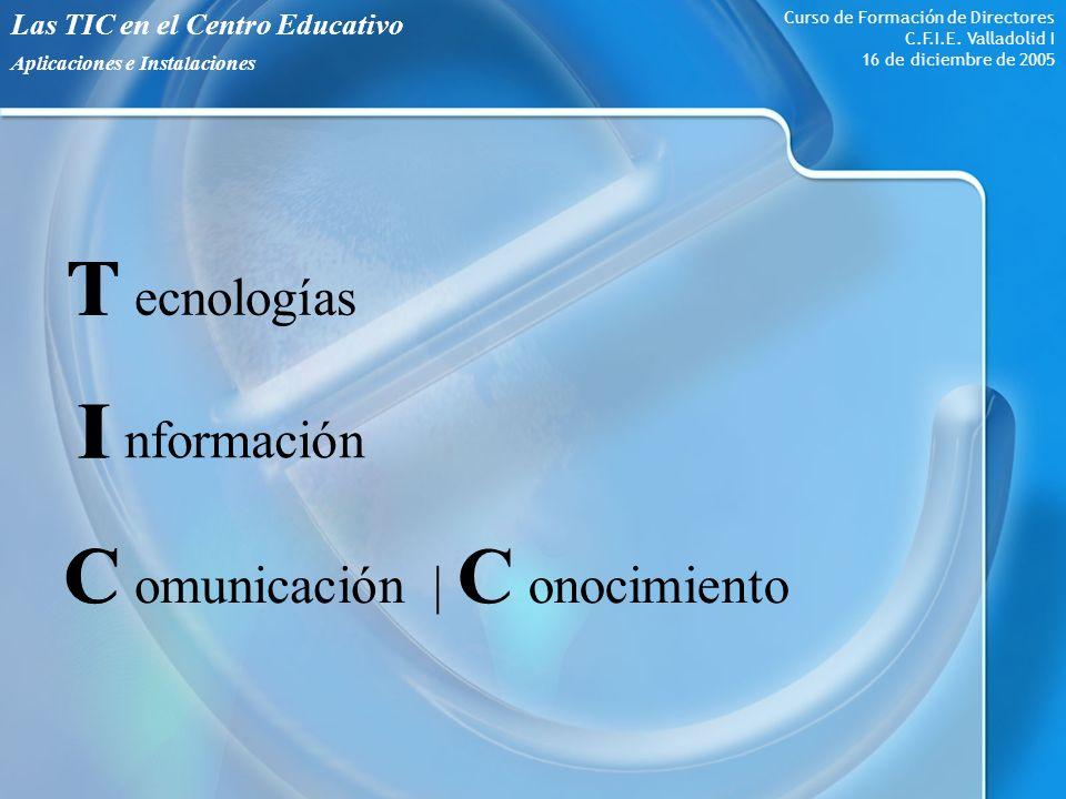 Aplicaciones e Instalaciones Curso de Formación de Directores C.F.I.E.