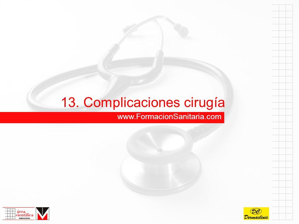13. Complicaciones cirugía www.FormacionSanitaria.com