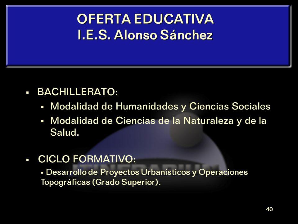 39 La OFERTA EDUCATIVA de NUESTRO CENTRO